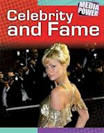 Celebrity and Fame (Media & Power)
