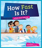 How Fast Is It? (Say What Parts of Speech)