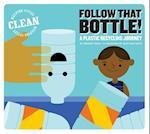 Follow That Bottle! (Keeping Cities Clean)