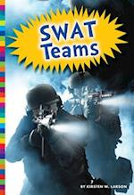 SWAT Teams (Protecting Our People)
