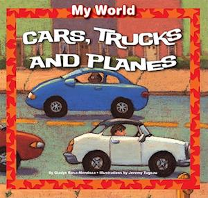 Cars, Trucks, and Planes