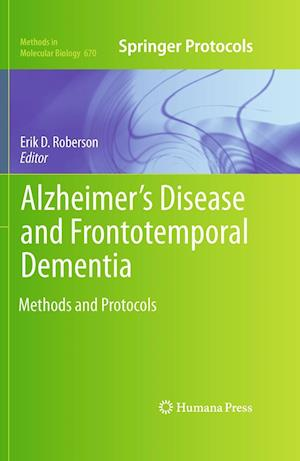 Alzheimer's Disease and Frontotemporal Dementia: Methods and Protocols