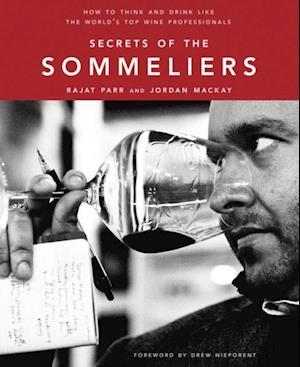 Secrets of the Sommeliers af Jordan Mackay