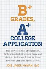 B+ Grades, A+ College Application