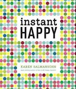 Instant Happy af Karen Salmansohn
