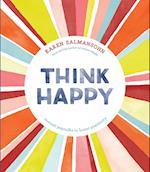Think Happy af Karen Salmansohn