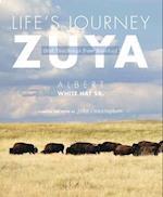 Life's Journey-Zuya af John Cunningham