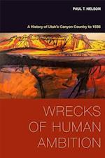 Wrecks of Human Ambition