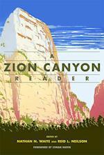 A Zion Canyon Reader