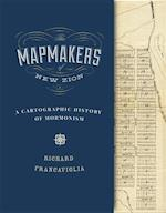 The Mapmakers of New Zion af Richard Francaviglia