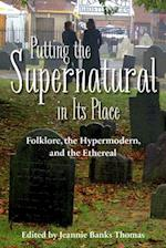 Putting the Supernatural in Its Place af Jeannie Banks Thomas