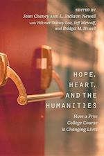 Hope, Heart, and the Humanities
