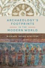 Archaeology's Footprints in the Modern World