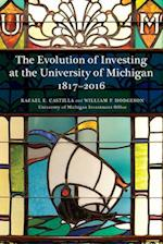 The Evolution of Investing at the University of Michigan 1817-2016