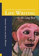 Life Writing in the Long Run
