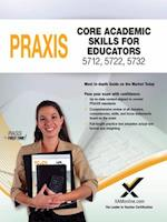 2017 Praxis Core Academic Skills for Educators (5712, 5722, 5732)