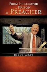 From Prosecutor to Prison to Preacher