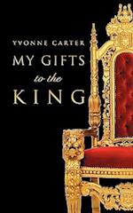 My Gifts to the King af Yvonne Carter