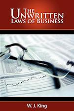 The Unwritten Laws of Business af W. J. King