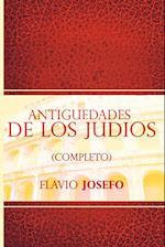 Antiguedades de Los Judios (Completo) / Jewish Antiques (Spanish Edition) af Flavio Josefo