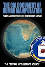 The CIA Document of Human Manipulation