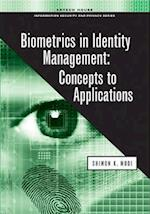 Biometrics in Identity Management (Artech House Information Security and Privacy)