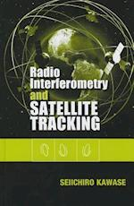 Radio Interferometry and Satellite Tracking (Artech House Space Technology and Applications)