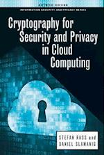 Cryptography for Security and Privacy in Cloud Computing (Artech House Information Security and Privacy)