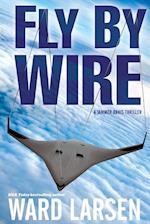 Fly by Wire af Ward Larsen