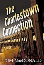 The Charlestown Connection af Tom Macdonald