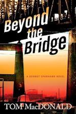 Beyond the Bridge af Tom Macdonald