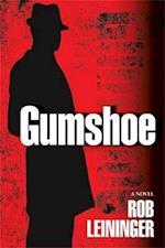 Gumshoe af Rob Leininger, Robert Leininger