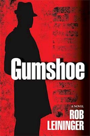 Bog, paperback Gumshoe af Rob Leininger