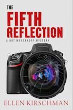 Fifth Reflection (The Dot Meyerhoff Series)