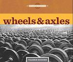 Wheels & Axles af Valerie Bodden