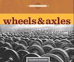 Wheels & Axles af Valerie Bodden