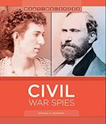 Civil War Spies (Wartime Spies)