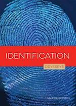Identification (Odysseys in Crime Scene Science)