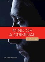 Mind of a Criminal (Odysseys in Crime Scene Science)