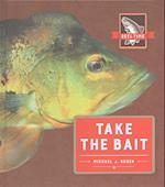 Take the Bait (Reel Time)