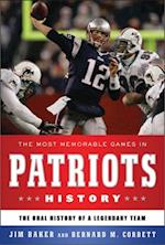 Most Memorable Games in Patriots History