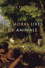 Moral Lives of Animals af Dale Peterson