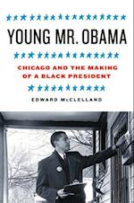 Young Mr. Obama af Edward Mcclelland