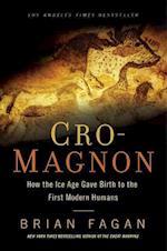 Cro-Magnon af Brian Fagan
