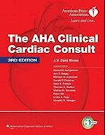 The AHA Clinical Cardiac Consult (5-Minute Consult Series)