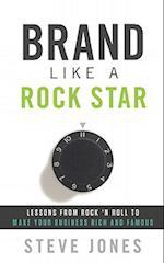 Brand Like a Rockstar