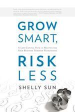 Grow Smart, Risk Less