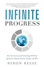 Infinite Progress af Byron Reese