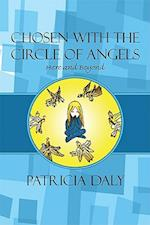 Chosen with the Circle of Angels af Patricia Daly