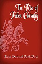 The Rise of Fallen Chivalry